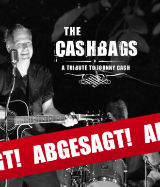 """ABGESAGT!!! """"THE CASHBAGS"""" am 10.07.20 LIVE in Weißkeißel"""